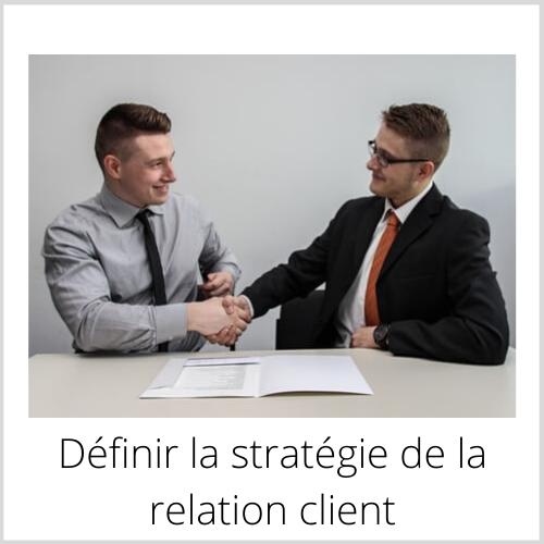 Définir la relation clients