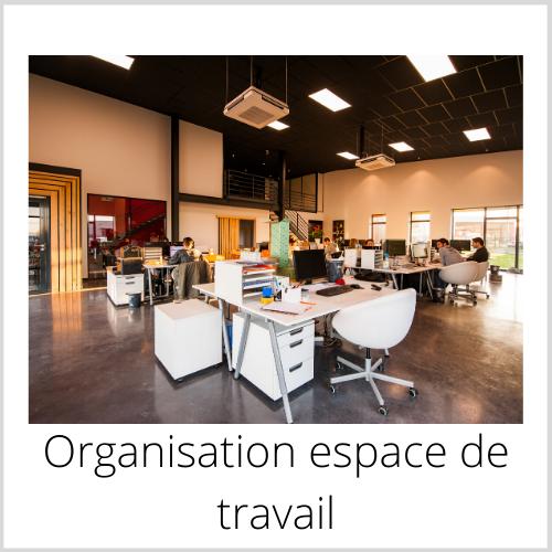 Organisation espace de travail