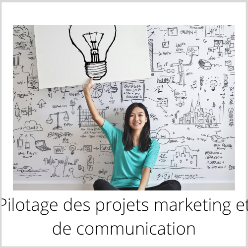 pilotage des projets marketing et communication